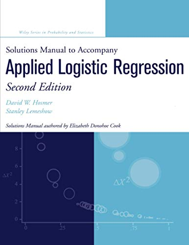 9780471208266: Applied Logistic Regression: Solutions Manual (Wiley Series in Probability & Statistics: Applied Probability & Statistics Section)