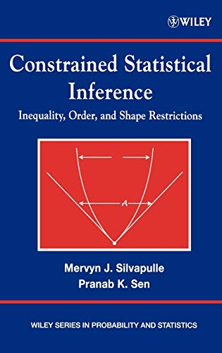 9780471208273: Constrained Statistical Inference: Order, Inequality, and Shape Constraints