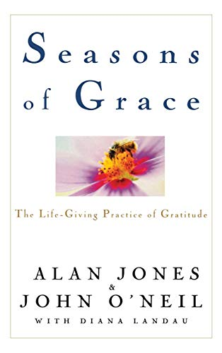 9780471208327: Seasons of Grace: The Life-Giving Practice of Gratitude