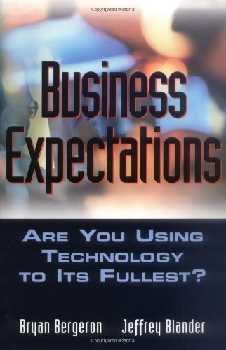 9780471208341: Business Expectations: Are You Using Technology to its Fullest?