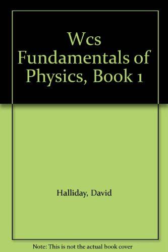 Wcs Fundamentals of Physics, Book 1: David Halliday