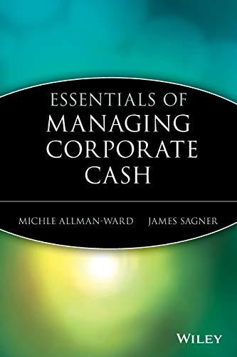 9780471208754: Essentials of Managing Corporate Cash