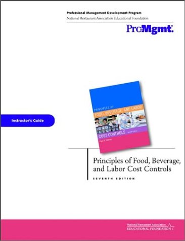 9780471208761: Principles of Food, Beverage, and Labor Cost Controls