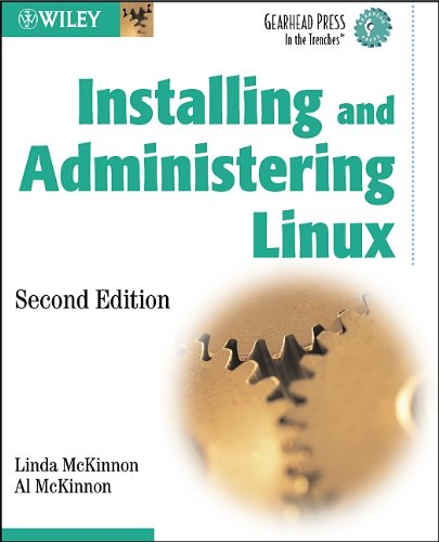 9780471208846: Installing and Administering Linux (Gearhead Press)
