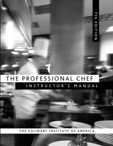 The Professional Chef Instructor's Manual