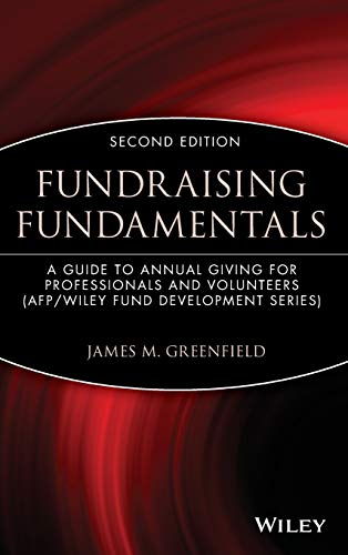 9780471209874: Fundraising Fundamentals: A Guide to Annual Giving for Professionals and Volunteers
