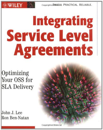 9780471210122: Integrating Service Level Agreements: Optimizing Your OSS for SLA Delivery