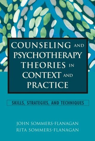 9780471211051: Counseling and Psychotherapy Theories in Context and Practice: Skills, Strategies, and Techniques