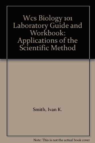 9780471211563: Wcs Biology 101 Laboratory Guide and Workbook: Applications of the Scientific Method