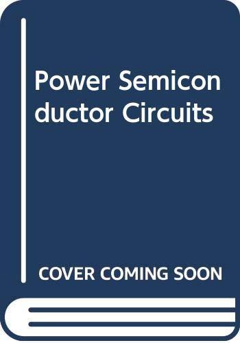9780471211808: Power Semiconductor Circuits