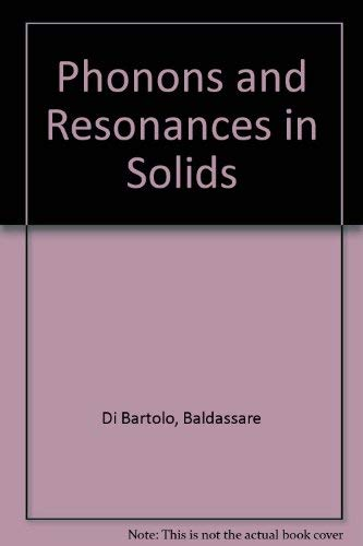 9780471212751: Phonons and Resonances in Solids