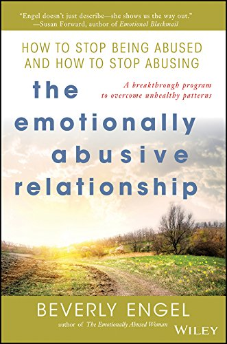 9780471212973: The Emotionally Abusive Relationship: How to Stop Being Abused and How to Stop Abusing