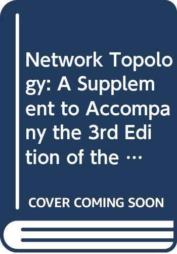 Network Topology: A Supplement to Accompany the: Thomas, Roland E.,