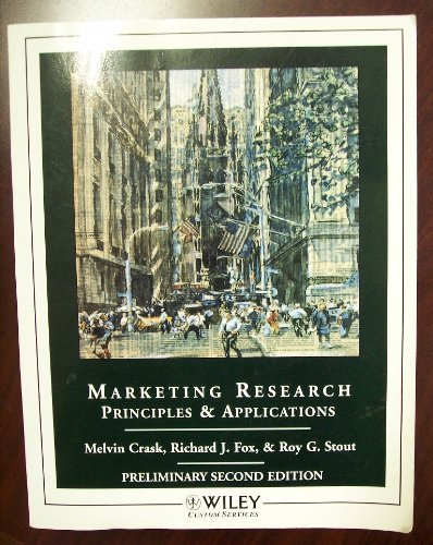 Wcs Marketing Research: Principles and Applications Preliminary: Melvin Crask