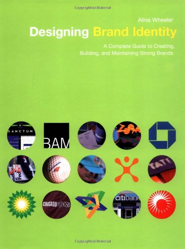9780471213260: Designing Brand Identity: A Complete Guide to Creating, Building, and Maintaining Strong Brands