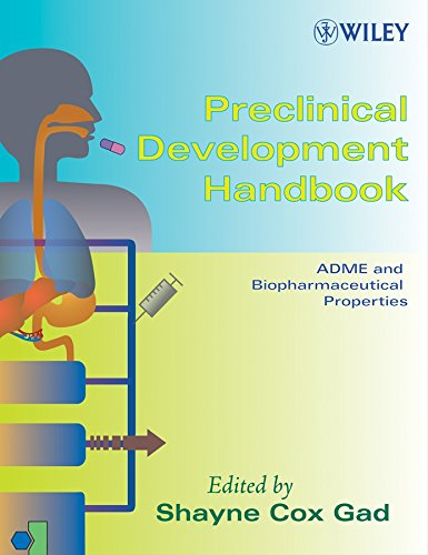 Preclinical Development Handbook: Toxicology / Adme and Biopharmaceutical Properties: Gad, ...