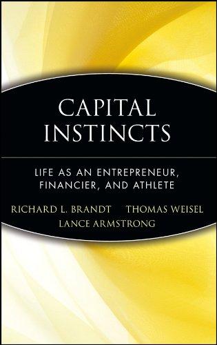 9780471214175: Capital Instincts: Life As an Entrepreneur, Financier, and Athlete