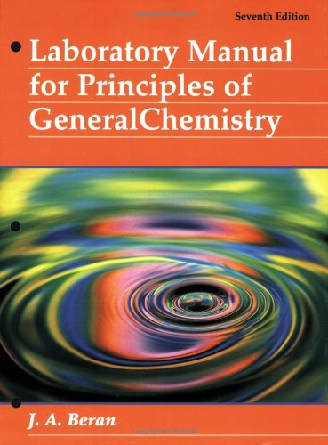 9780471214984: Laboratory Manual for Principles of General Chemistry