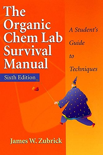 9780471215202: The Organic Chem Lab Survival Manual: A Student's Guide to Techniques
