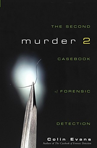 9780471215325: Murder Two: The Second Casebook of Forensic Detection