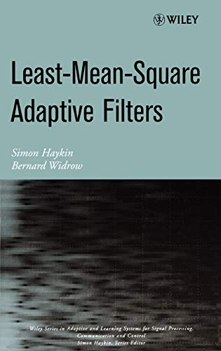 9780471215707: LMS Filters (Adaptive and Learning Systems for Signal Processing, Communications and Control Series)