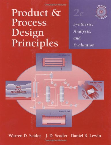 9780471216636: Product and Process Design Principles: Synthesis, Analysis, and Evaluation