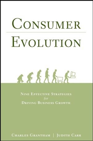 9780471216766: Consumer Evolution: Nine Effective Strategies for Driving Business Growth