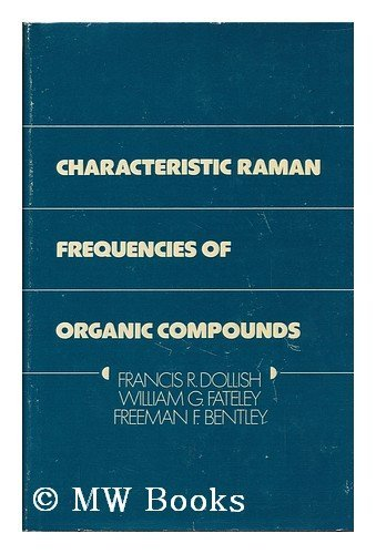 9780471217695: Characteristic Raman Frequencies of Organic Compounds