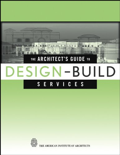 ARCHITECT?S GUIDE TO DESIGN-BUILD SERVICES.