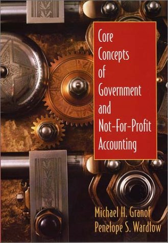 9780471218531: Core Concepts of Government and Not-for-Profit Accounting