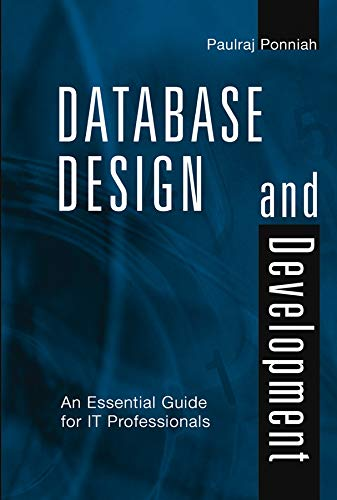 9780471218777: Database Design and Development: An Essential Guide for IT Professionals
