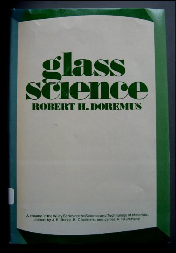 9780471219002: Glass Science (Science & Technology of Materials)
