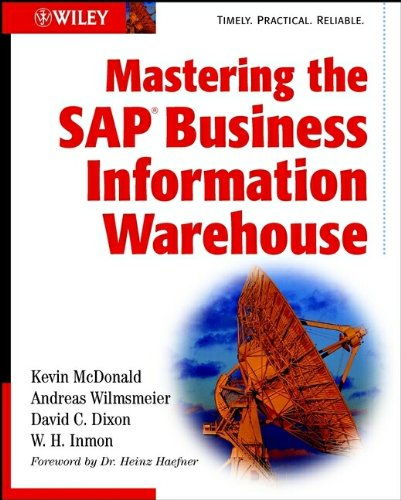 Mastering the SAP Business Information Warehouse: Kevin McDonald, Andreas