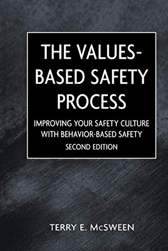 9780471220497: The Values-based Safety Process: Improving Your Safety Culture with Behavior-Based Safety