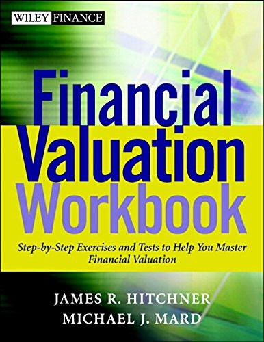 9780471220831: Financial Valuation Workbook: Step by Step Exercises and Tests to Help You Master Financial Valuation