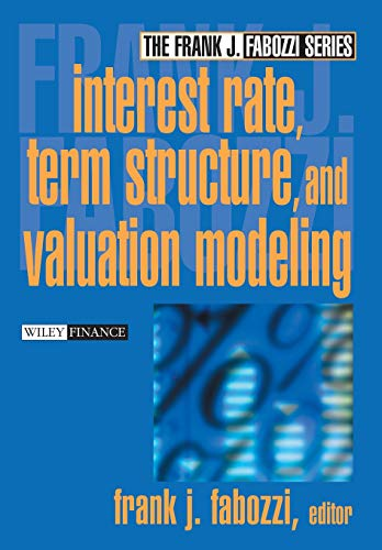 9780471220947: Interest Rate, Term Structure, and Valuation Modeling