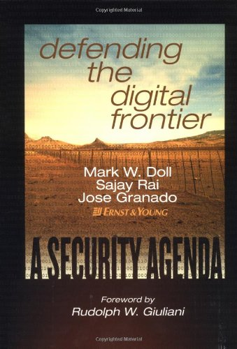Defending the Digital Frontier A Security Agenda