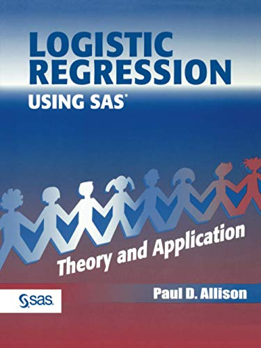 9780471221753: Logistic Regression Using the SAS System: Theory and Application
