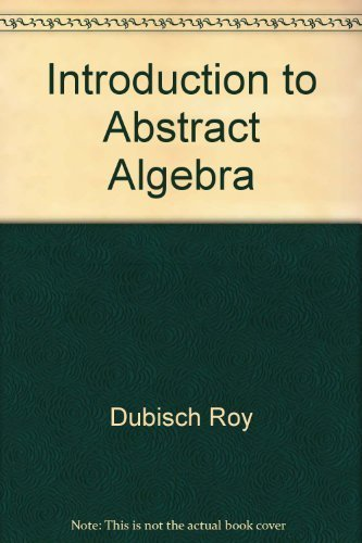 9780471223504: Introduction to Abstract Algebra
