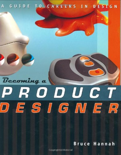 9780471223535: Becoming a Product Designer: A Guide to Careers in Design