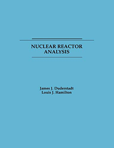 9780471223634: Nuclear Reactor Analysis