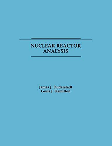 9780471223634: Nuclear Reactor Analysis