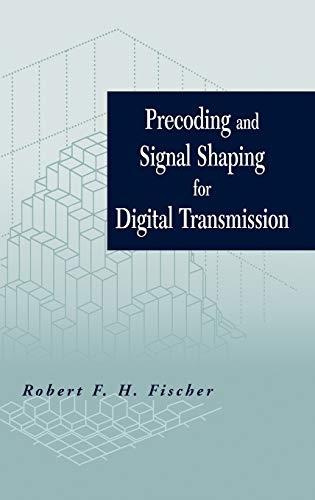 9780471224105: Precoding and Signal Shaping for Digital Transmission (Wiley - IEEE)