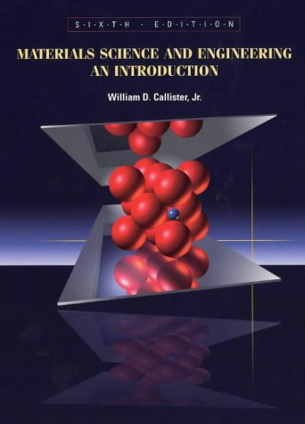 9780471224716: Materials Science and Engineering An Introduction