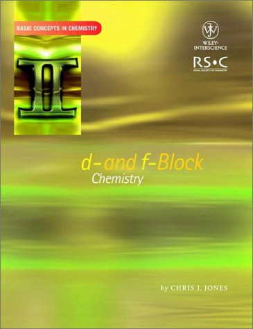 9780471224761: d- and f- Block Chemistry (Basic Concepts In Chemistry)
