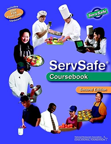 Servsafe Coursebook: With Scantron Certification Exam Form: NATIONAL RESTAURANT ASSOCIATION