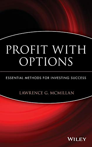 Profit With Options: Essential Methods for Investing Success (9780471225317) by Lawrence G. McMillan; Marketplace Books