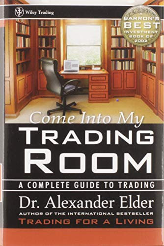 9780471225348: Come Into My Trading Room: A Complete Guide to Trading (Wiley Trading Advantage Series)