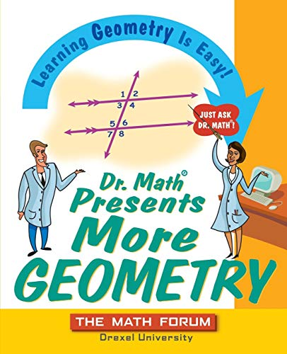 9780471225539: Dr. Math Presents More Geometry: Learning Geometry is Easy! Just Ask Dr. Math
