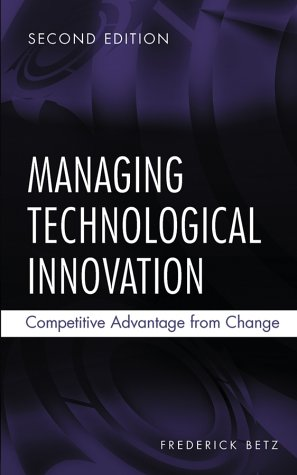 9780471225638: Managing Technological Innovation: Competitive Advantage from Change
